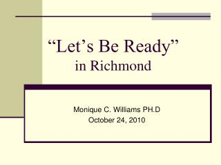 """Let's Be Ready""  in Richmond"