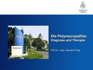 Die Polyneuropathie: Diagnose und Therapie