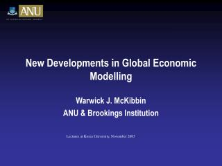 New Developments in Global Economic Modelling
