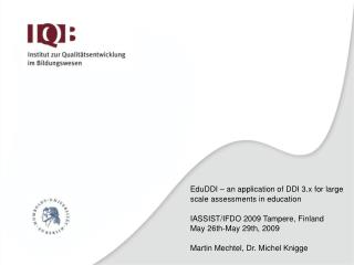 EduDDI – an application of DDI 3.x for large scale assessments in education