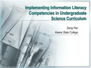 Implementing Information Literacy Competencies in Undergraduate  Science Curriculum