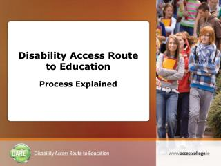 Disability Access Route to Education Process Explained