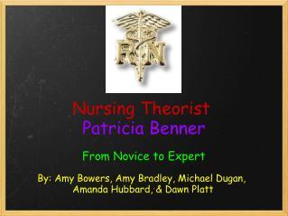Nursing Theorist Patricia Benner