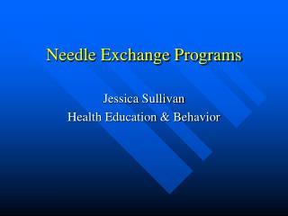 Needle Exchange Programs