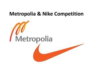 Metropolia & Nike Competition