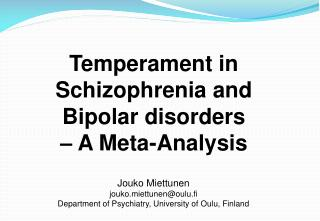 Temperament in Schizophrenia and Bipolar disorders  – A Meta-Analysis