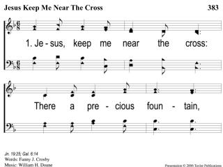 1-1 Jesus Keep Me Near the Cross