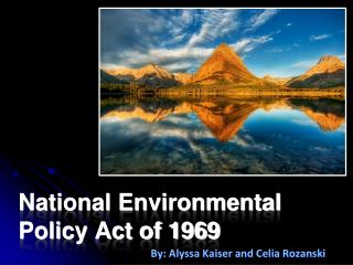 National Environmental Policy Act of 1969