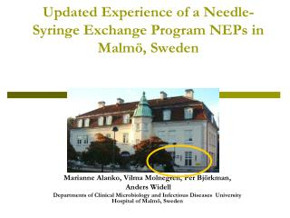 Updated Experience of a Needle-Syringe Exchange Program NEPs in Malmö, Sweden