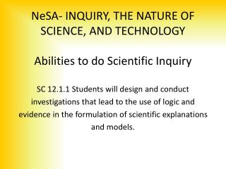 NeSA-  INQUIRY, THE NATURE OF SCIENCE, AND TECHNOLOGY Abilities to do Scientific Inquiry
