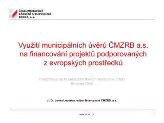 Prezentace na XI.celostátní finanční konferenci SMO listopad 2008