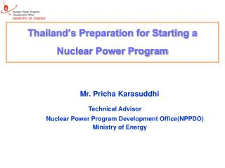 Thailand�s Preparation for Starting a Nuclear Power Program