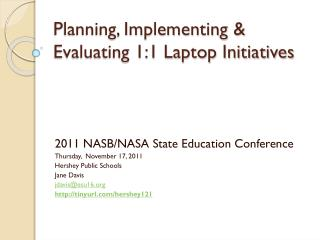 Planning, Implementing & Evaluating 1:1 Laptop Initiatives
