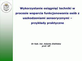 Dr hab. inż. Jolanta Zielińska prof. UP