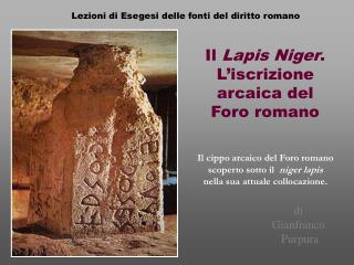 Il  Lapis Niger .  L'iscrizione arcaica del Foro romano