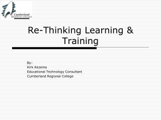 Re-Thinking Learning & Training