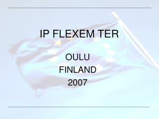 IP FLEXEM TER