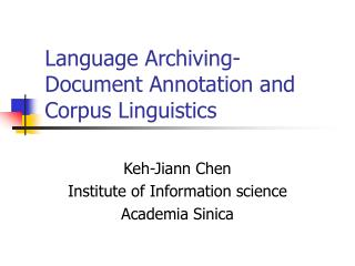 Language Archiving- Document Annotation and Corpus Linguistics