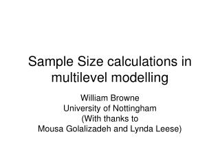 Sample Size calculations in multilevel modelling