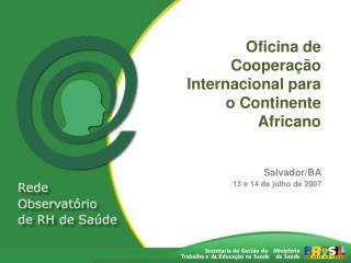 Oficina de Cooperação Internacional para o Continente Africano