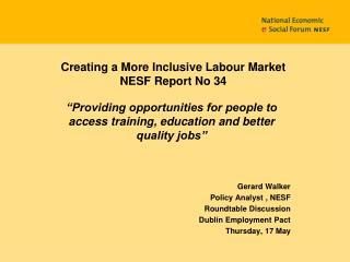 Creating a More Inclusive Labour Market NESF Report No 34