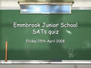 Emmbrook Junior School SATs quiz