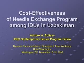 Cost-Effectiveness  of Needle Exchange Program among IDUs in Uzbekistan