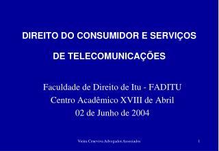 DIREITO DO CONSUMIDOR E SERVIÇOS DE TELECOMUNICAÇÕES