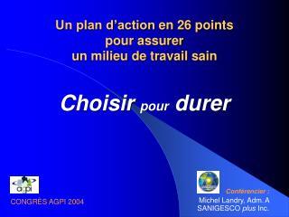 Un plan d'action  en  26 points pour assurer u n milieu de travail sain