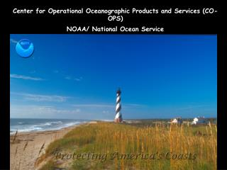 Center for Operational Oceanographic Products and Services (CO-OPS) NOAA/ National Ocean Service