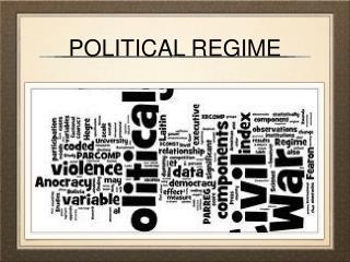 POLITICAL REGIME