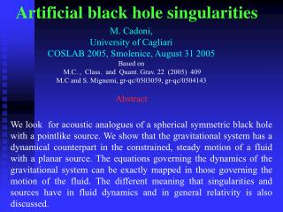 Artificial black hole singularities