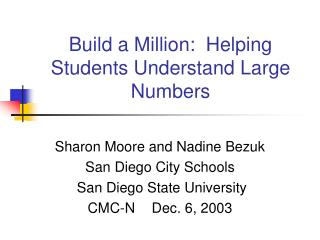Build a Million:  Helping Students Understand Large Numbers