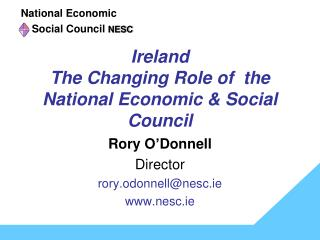 Ireland  The Changing Role of  the National Economic & Social Council