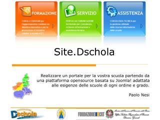 Site.Dschola