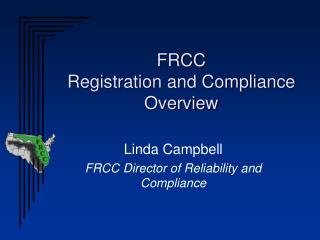 FRCC Registration and Compliance  Overview