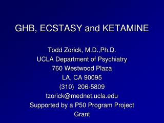 GHB, ECSTASY and KETAMINE