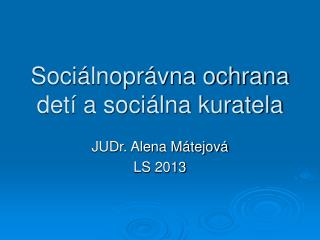 Sociálnoprávna ochrana detí a sociálna kuratela