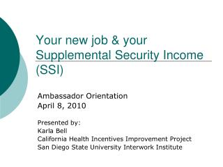 Your new job & your Supplemental Security Income (SSI)