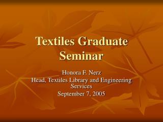 Textiles Graduate Seminar