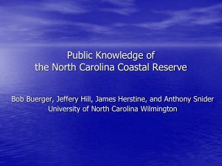 Public Knowledge of  the  North Carolina Coastal Reserve