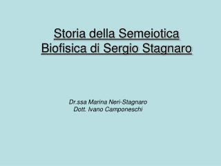 Storia della Semeiotica Biofisica di Sergio Stagnaro