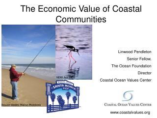 The Economic Value of Coastal Communities