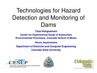 Technologies for Hazard Detection and Monitoring of Dams