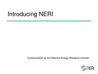 Introducing NERI