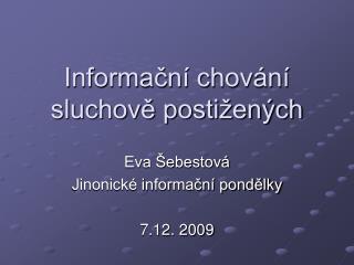 Informační chování sluchově postižených