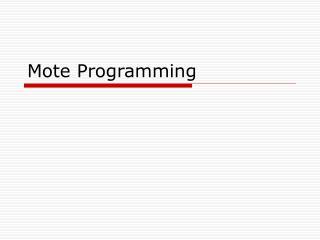 Mote Programming