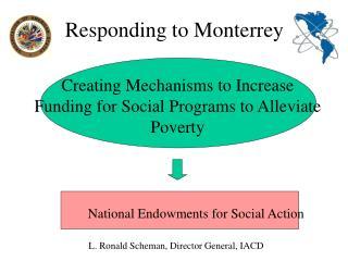 Responding to Monterrey