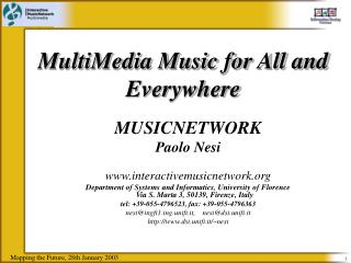 MultiMedia Music for All and Everywhere
