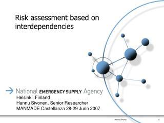 Risk assessment based on interdependencies